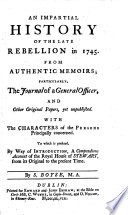 An impartial history of the late rebellion in 1745  From authentic memoirs  etc Book PDF