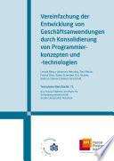 Vereinfachung der Entwicklung von Geschäftsanwendungen durch Konsolidierung von Programmierkonzepten und -technologien