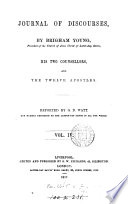 Journal of discourses  By B  Young  and others   Reported by G D  Watt  and others