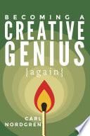 Becoming a Creative Genius  again