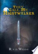 download ebook they call me nightwalker pdf epub