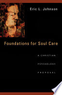 Foundations for Soul Care A Christian Psychology Proposal