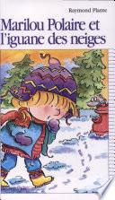 illustration Marilou Polaire et l'iguane des neiges