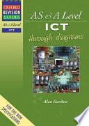 AS and A Level ICT Through Diagrams