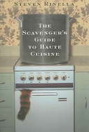 The Scavenger s Guide to Haute Cuisine