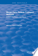 Monte Carlo Particle Transport Methods