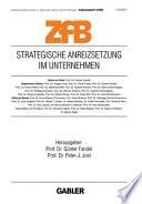 Strategische Anreizsetzung im Unternehmen