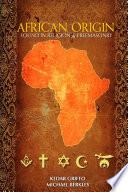 African Origin Found in Religion and Freemasonry
