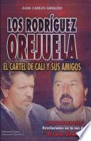 Los Rodr  guez Orejuela