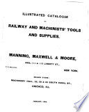 Illustrated Catalogue Of Railway And Machinists Tools And Supplies