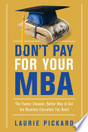 Don t Pay for Your MBA