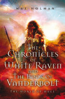 download ebook the chronicles of white raven and the book of vanderbolt pdf epub