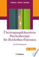 Übertragungsfokussierte Psychotherapie für Borderline-Patienten
