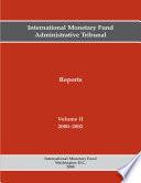 International Monetary Fund Administrative Tribunal Reports  Volume II  2000 2002  EPub