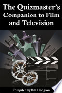 The Quizmaster s Companion to Film and Television