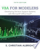 VBA for Modelers  Developing Decision Support Systems with Microsoft Office Excel