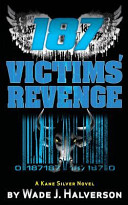 187 Victims' Revenge