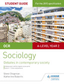 OCR Sociology Student Guide 3: Debates: Globalisation and the digital social world; Crime and deviance