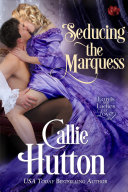 Seducing the Marquess On A Having A Typical Ton Marriage One