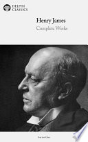Delphi Complete Works of Henry James  Illustrated