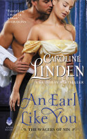 An Earl Like You : deveraux discovers his newly inherited earldom is bankrupt,...