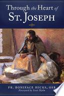Through The Heart Of St Joseph