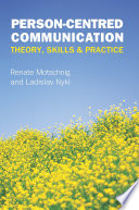 Person Centred Communication  Theory  Skills And Practice