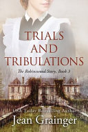Trials and Tribulations   The Robinswood Story Book PDF