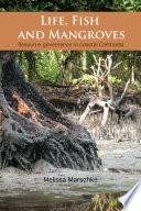 Life  Fish and Mangroves