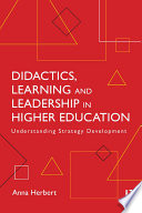 Didactics  Learning and Leadership in Higher Education