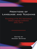 Frontiers of Language and Teaching  Vol 2  Proceedings of the 2011 International Online Language Conference  IOLC 2011