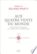 Aux Quatre Vents Du Monde Petit Guide De Navigation Sur L Oc An De La Mondialisation