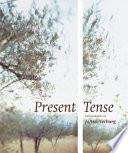 Present Tense : ...