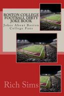 Boston College Football Dirty Joke Book