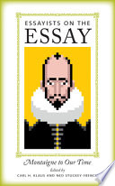 Essayists on the Essay