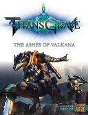 Titansgrave  the Ashes of Valkana