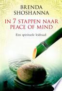 In 7 Stappen Naar Peace Of Mind