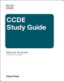 CCDE Study Guide : exam ccde study guide is written and reviewed...