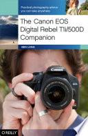The Canon EOS Digital Rebel T1i 500D Companion