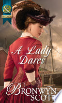 A Lady Dares  Mills   Boon Historical   Ladies of Impropriety  Book 3