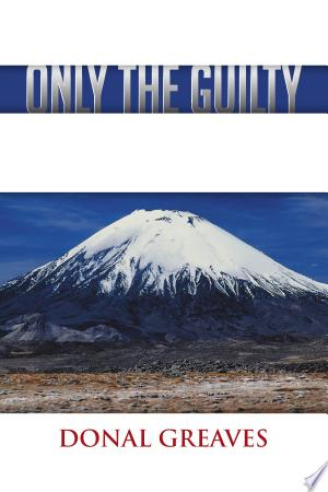 Only the Guilty - ISBN:9781477238042