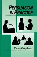 Persuasion in Practice