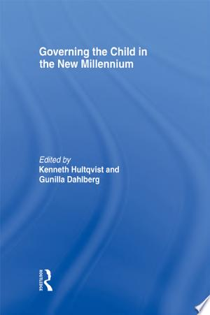 Governing the Child in the New Millennium - ISBN:9781136057304