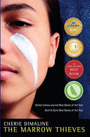 The Marrow Thieves : lost the ability to dream, and the dreamlessness...