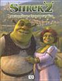 Shrek 2. Der tollkühnke Held kehrt zurück.