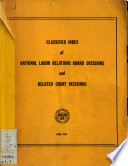 Classified Index Of National Labor Relations Board Decisions And Related Court Decisions
