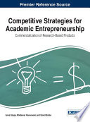 Competitive Strategies for Academic Entrepreneurship  Commercialization of Research Based Products