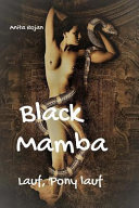 Black Mamba - Lauf, Pony Lauf