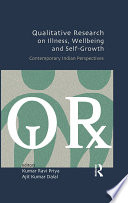 Qualitative Research on Illness  Wellbeing and Self Growth