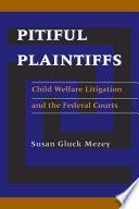 Pitiful Plaintiffs